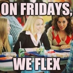 on fridays we flex